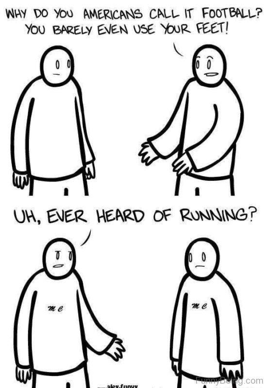 Ever Heard Of Running
