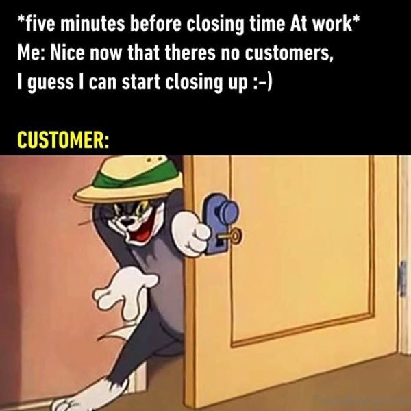 Five Minutes Before Closing Time