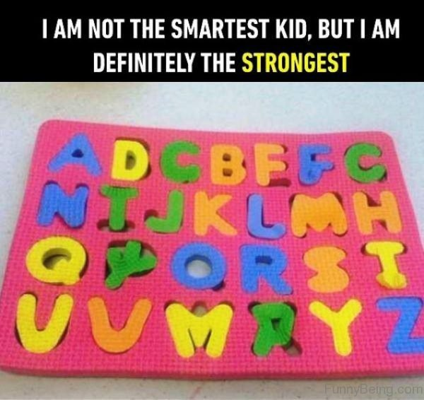 I Am Not The Smartest Kid