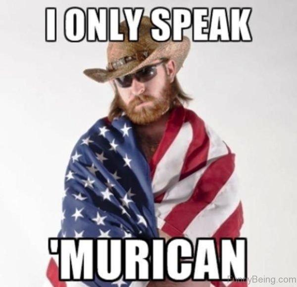 I Only Speak Murican