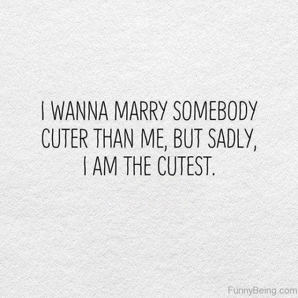 I Want Marry Somebody