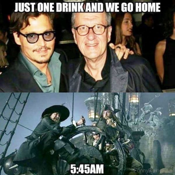 Just One Drink And We Go Home