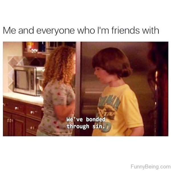 Me And Everyone Who Im Friends With
