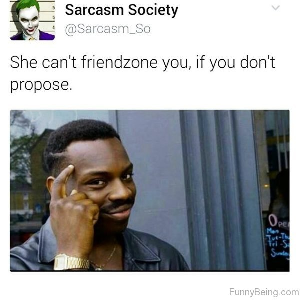 She Cant Friendzone You