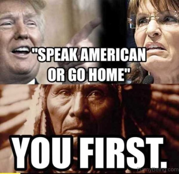 Speak American Or Go Home