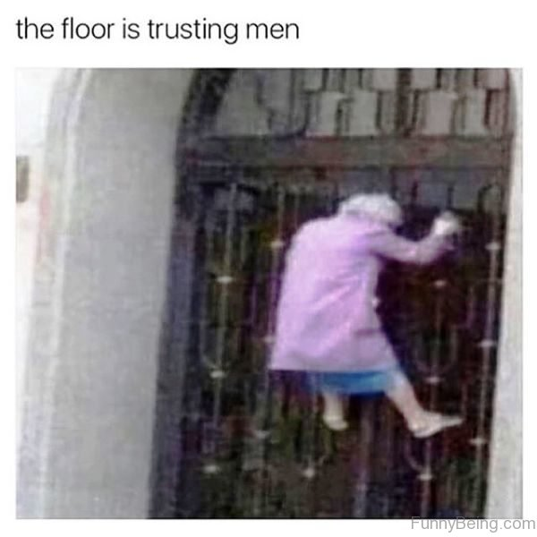 The Floor Is Trusting Men