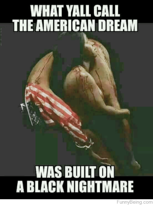 What Yall Call The American Dream