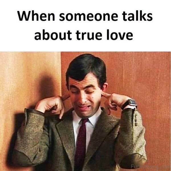 When Someone Talks About True Love
