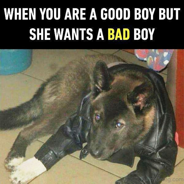 When You Are A Good Boy