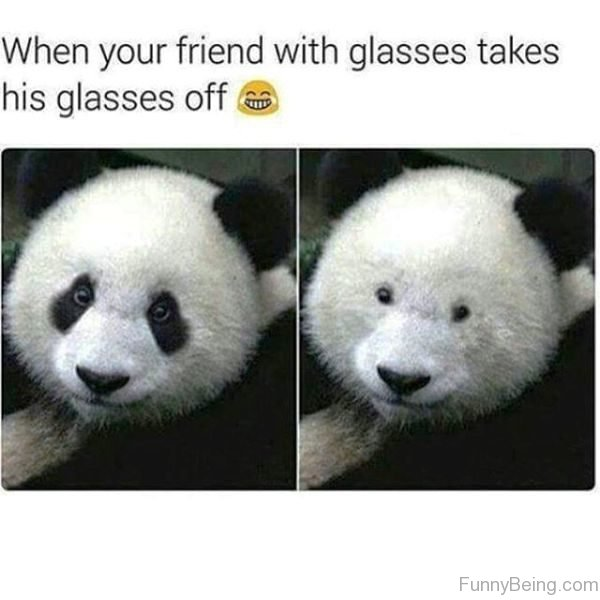 When Your Friend With Glasses Takes