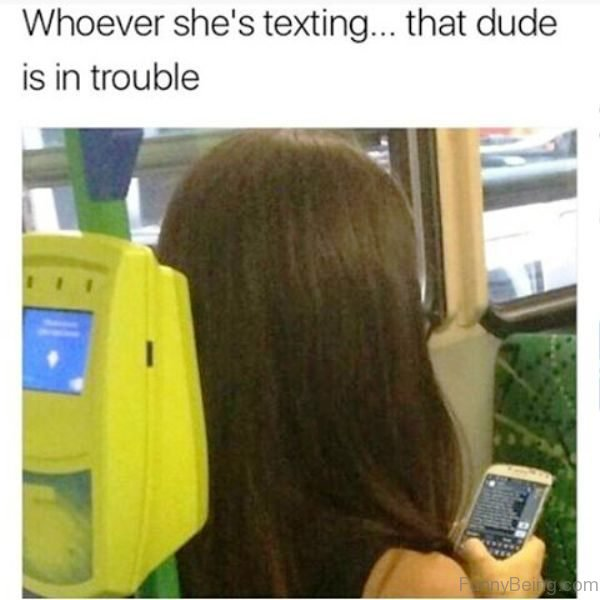 Whoever She Texting