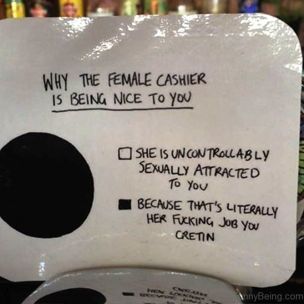 Why The Female Cashier Is Being Nice