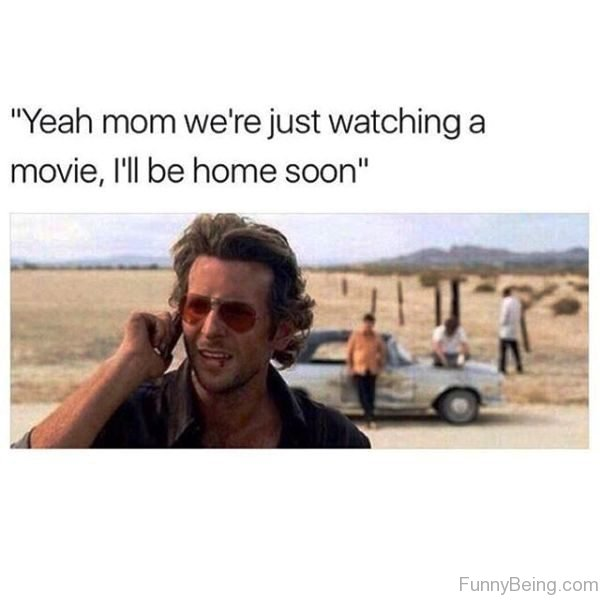 Yeah Mom We re Just Watching A Movie