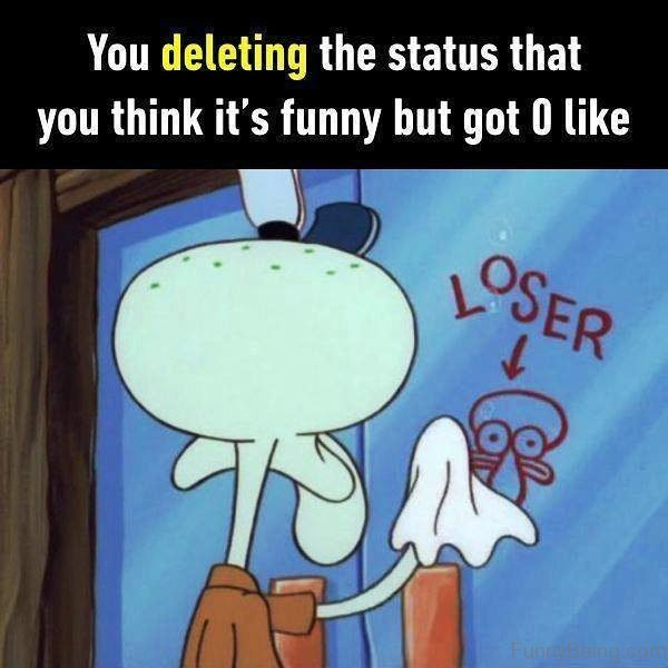 You Deleting The Status That You Think