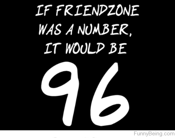 If Friendzone Was A Number