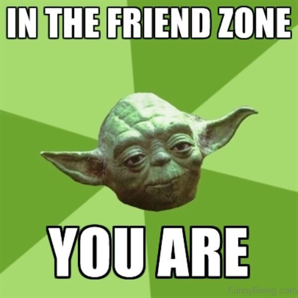 You Are In The Friendzone