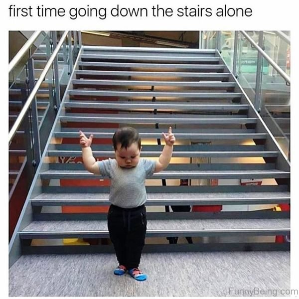 First Time Going Down The Stairs Alone