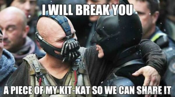 I Will Break You