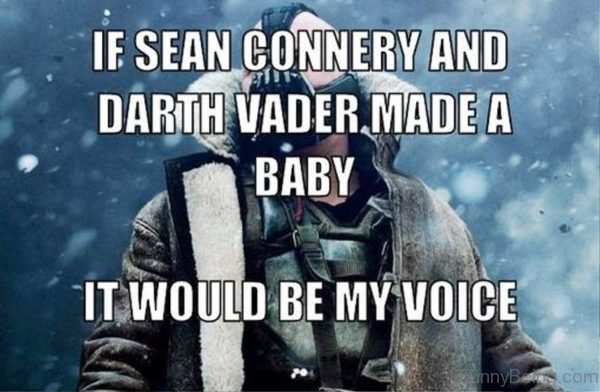 If Sean Connery And Darth Vader
