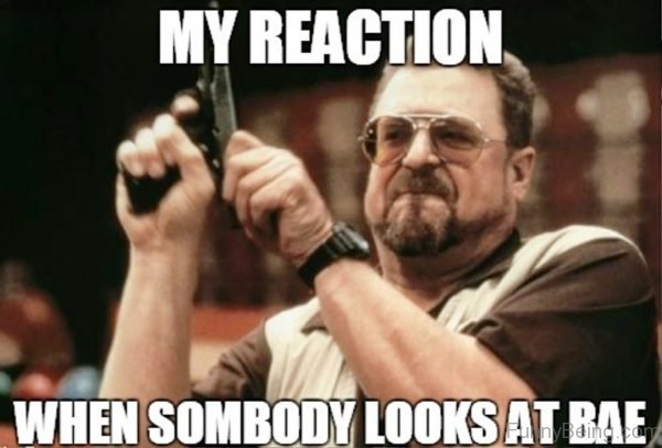 My Reaction When Somebody