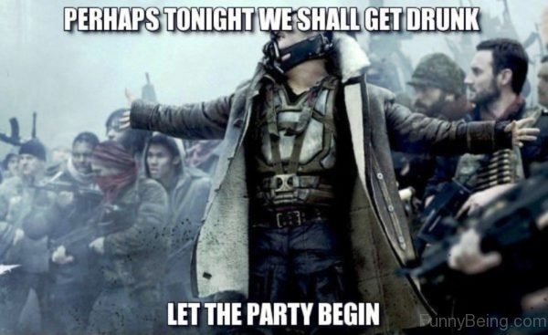 Perhaps Tonight We Shall Get Drunk