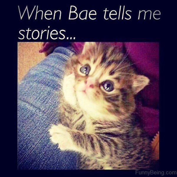 When Bae Tells Me Stories